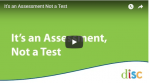Using the DISC Profile – It's an Assessment, Not a Test