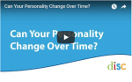 Can Your DISC Personality Style Change Over Time?