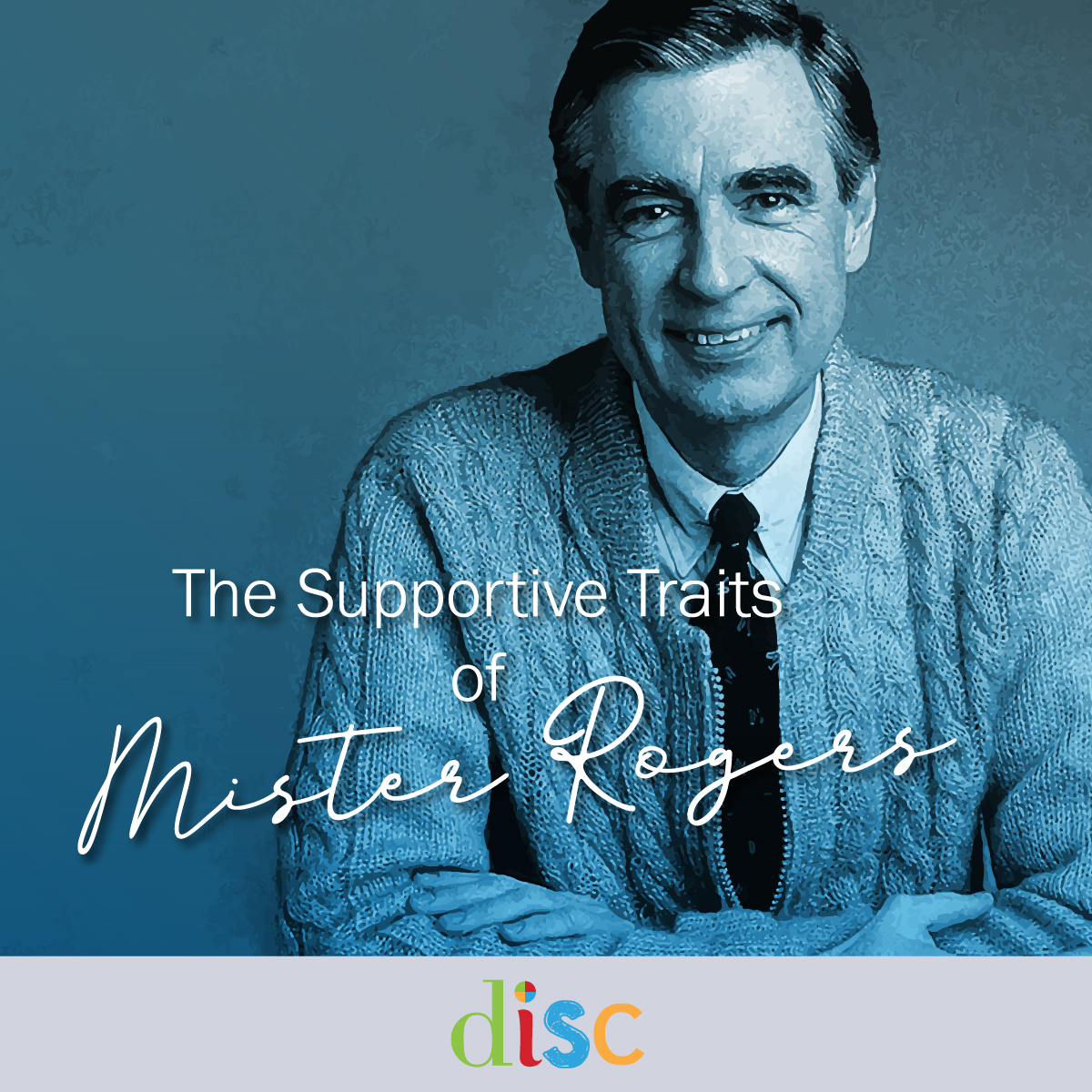 DISC Mister Rogers