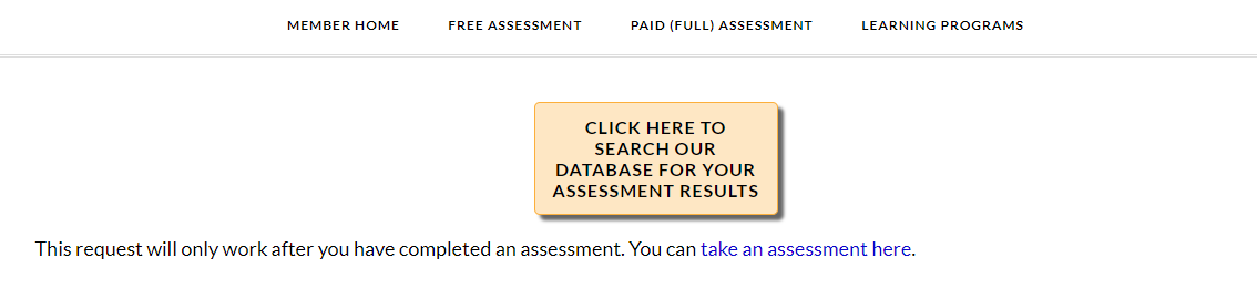 A screenshot showing a yellow button that says Click Here to Search our Database for your assessment results.